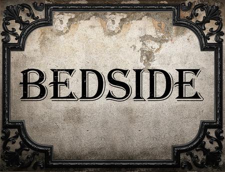 bedside: bedside word on concrette wall