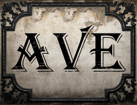 ave: ave word on concrette wall Stock Photo
