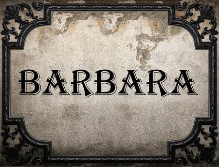 barbara: Barbara word on concrette wall