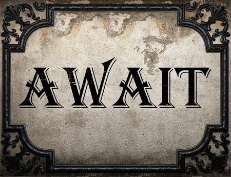 await: await word on concrette wall