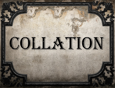 collation: collation word on concrette wall