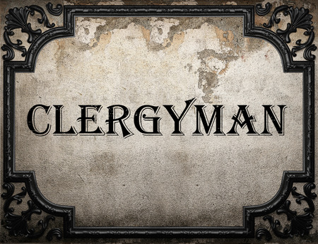 clergyman: clergyman word on concrette wall