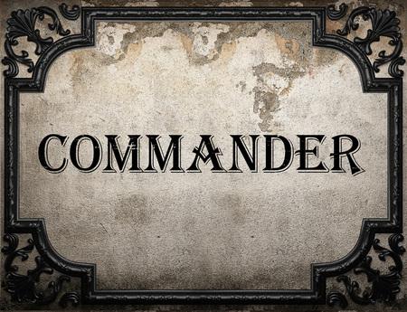 commander: commander word on concrette wall
