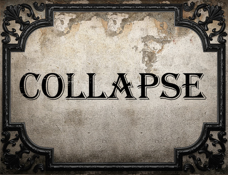 collapse: colapsar palabra en la pared concrette Foto de archivo