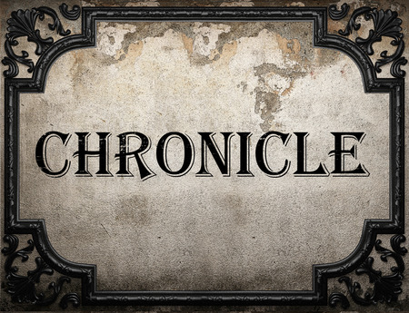 chronicle: chronicle word on concrette wall Stock Photo