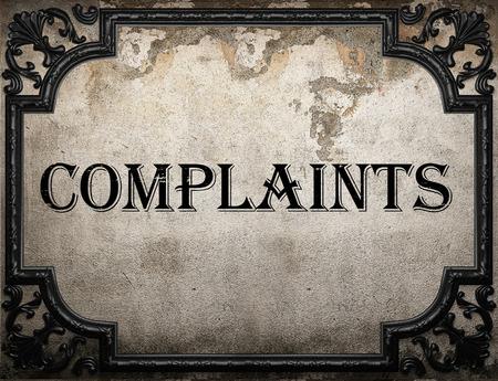complaints: complaints word on concrette wall