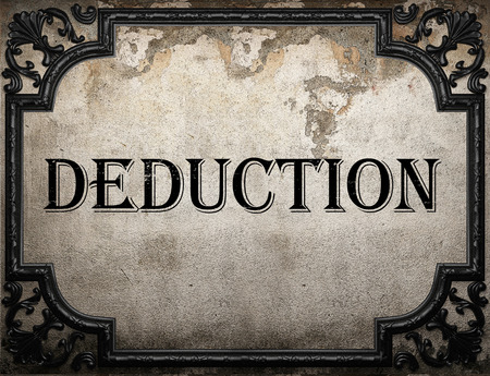 deduction: deduction word on concrette wall Stock Photo