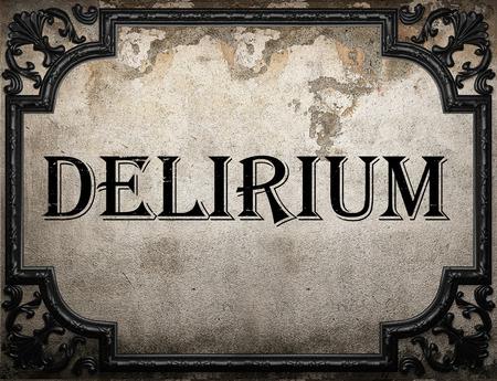 delirium: delirium word on concrette wall Stock Photo