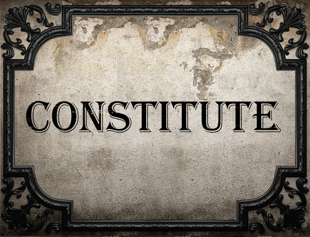 constitute: constitute word on concrette wall Stock Photo