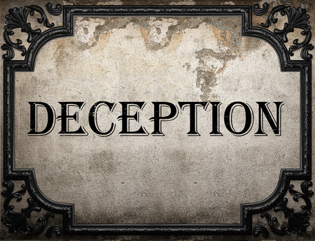 deception word on concrette wall