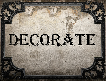 decorate: decorate word on concrette wall Stock Photo