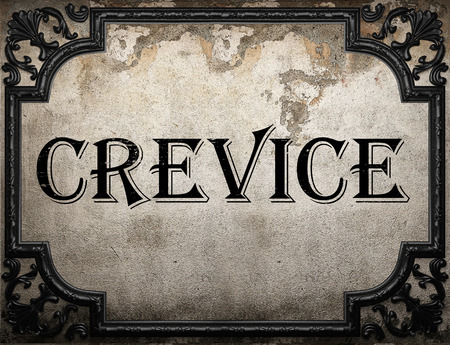 crevice: crevice word on concrette wall