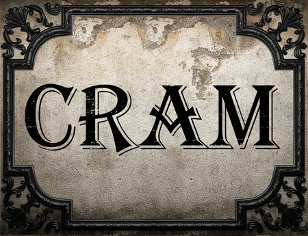 cram: cram word on concrette wall Stock Photo