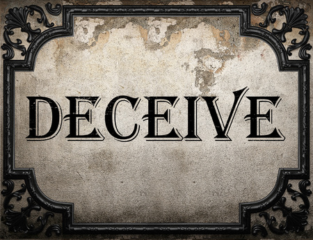 deceive: deceive word on concrette wall