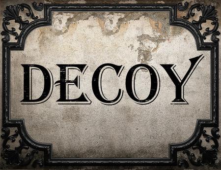 decoy: decoy word on concrette wall