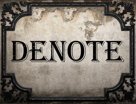 denote: denote word on concrette wall