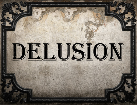 delusion: delusion word on concrette wall Stock Photo