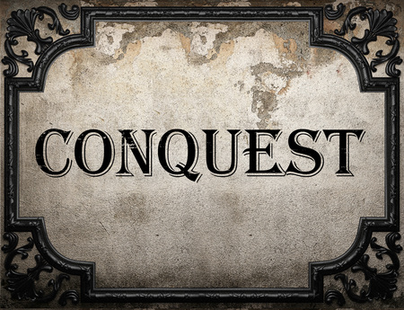 conquest: conquest word on concrette wall Stock Photo