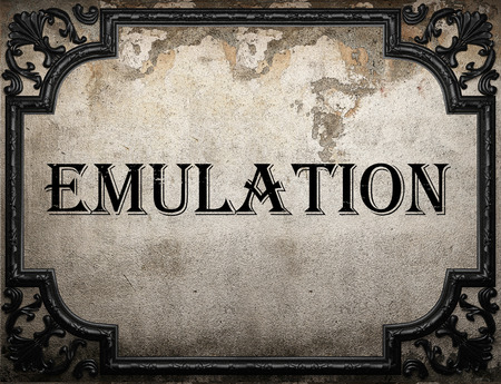 emulation: emulation word on concrette wall Stock Photo