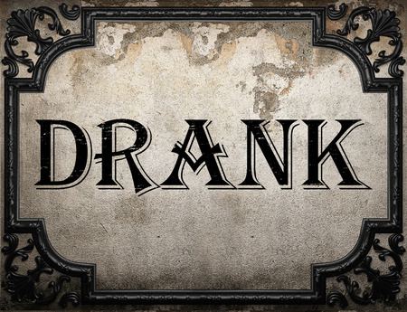 drank: drank word on concrette wall