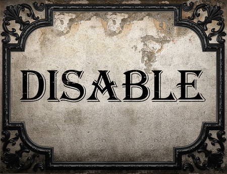 disable: disable word on concrette wall