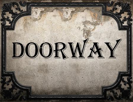 doorway: doorway word on concrette wall