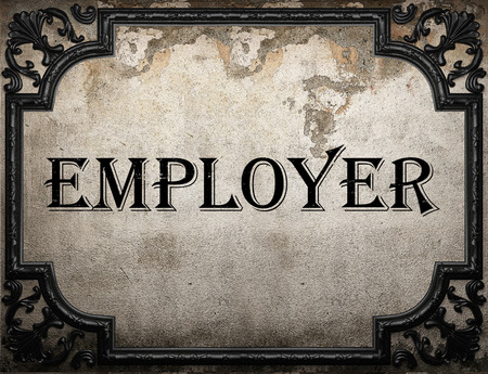 employer: employer word on concrette wall