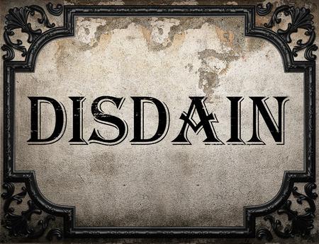disdain: disdain word on concrette wall Stock Photo