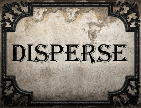 disperse: disperse word on concrette wall