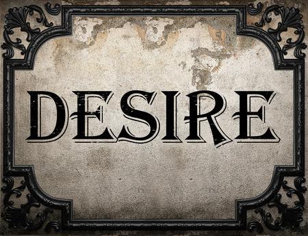 desire: desire word on concrette wall