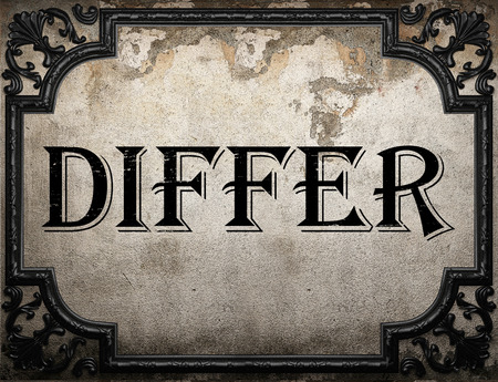 differ: differ word on concrette wall