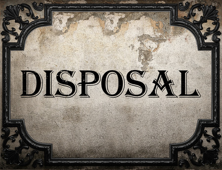 disposal: disposal word on concrette wall Stock Photo
