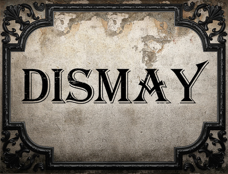 dismay: dismay word on concrette wall Stock Photo