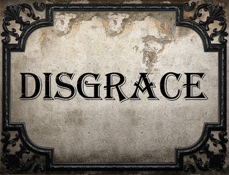 disgrace: disgrace word on concrette wall Stock Photo