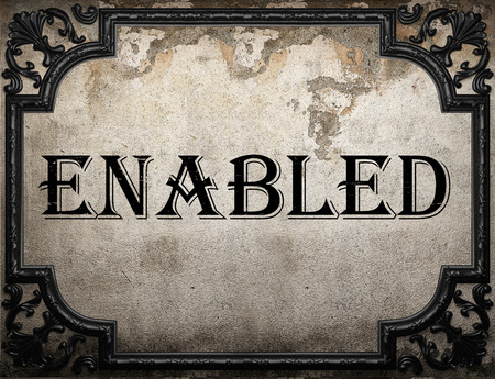 enabled: enabled word on concrette wall