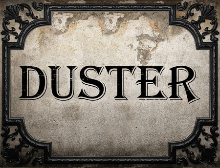 duster: duster word on concrette wall