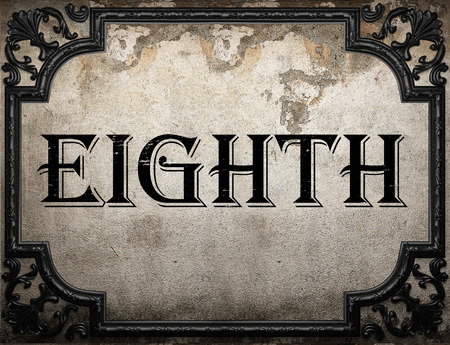 eighth: eighth word on concrette wall