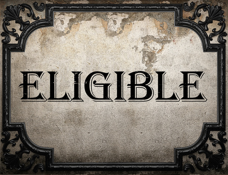 eligible: eligible word on concrette wall