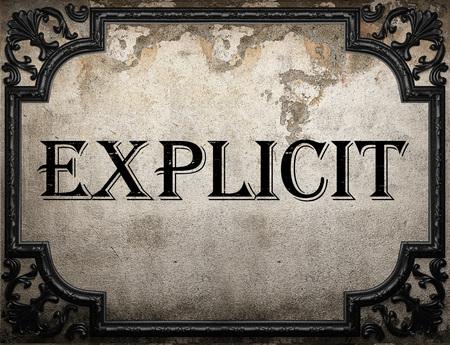 explicit: explicit word on concrette wall