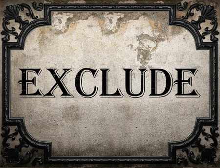 exclude: exclude word on concrette wall