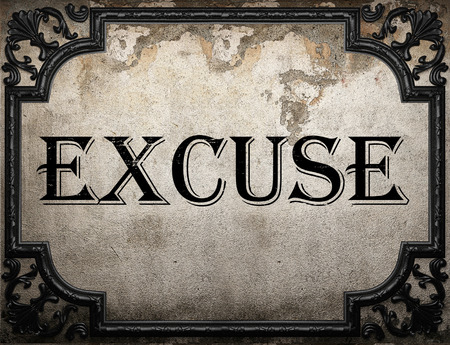 excuse: excuse word on concrette wall Stock Photo