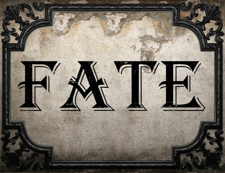 Fate: fate word on concrette wall