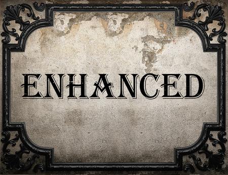 enhanced: enhanced word on concrette wall