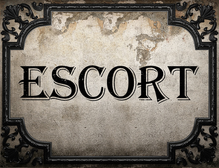 escort: escort word on concrette wall