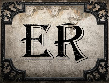er: ER word on concrette wall