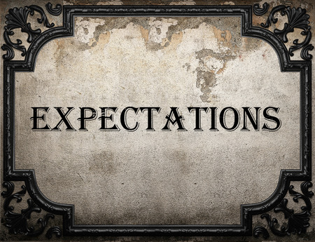 expectations: expectations word on concrette wall
