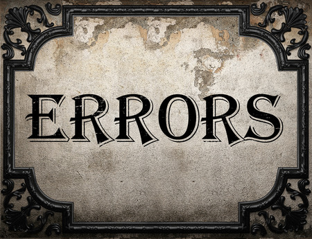 errors: errors word on concrette wall Stock Photo