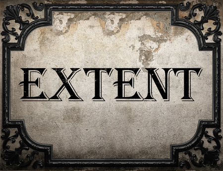 extent: extent word on concrette wall Stock Photo