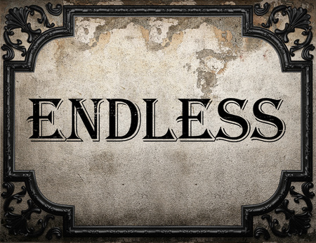 endless: endless word on concrette wall