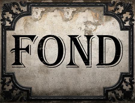 fond: fond word on concrette wall